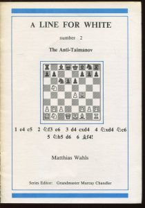 Matthias-Wahls+A-Line-for-White-Number-2-The-Anti-Taimanov-1-e4-c5-2